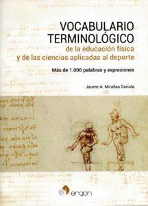 Vocabulario terminológico de la educación física y de las ciencias aplicadas al deporte Más de 1000 palabras y expresiones